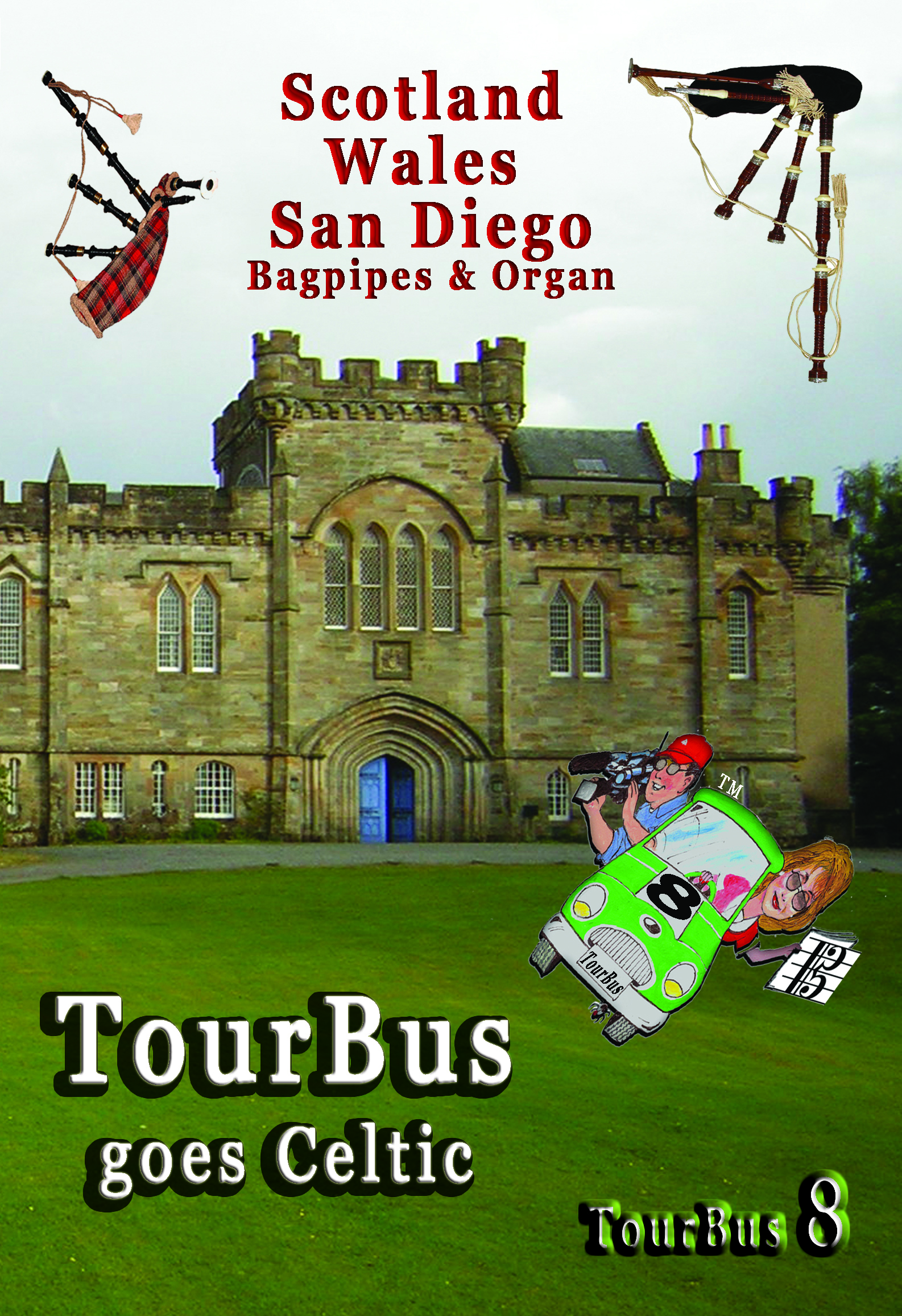 TourBus goes Celtic                     - Bagpip[es & Organ