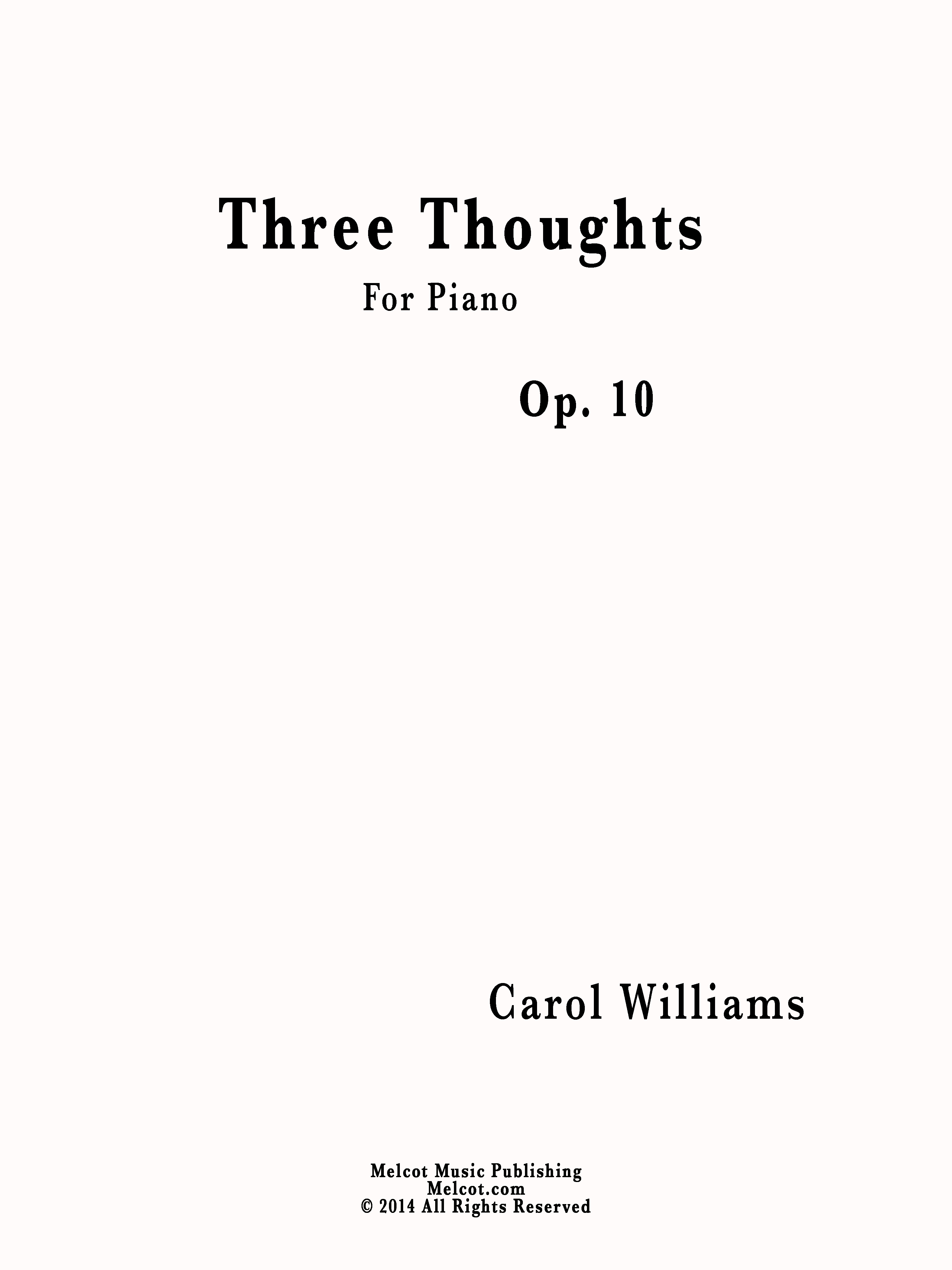 Three Thoughts by Carol                                     Williams